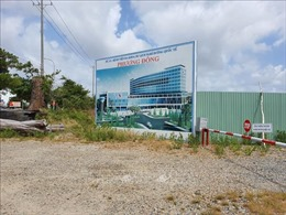 Bạc Liêu thu hồi chủ trương đầu tư dự án bệnh viện đa khoa nghìn tỷ đồng