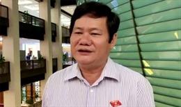 Đại biểu Quốc hội bày tỏ kỳ vọng vào tân Chủ tịch Quốc hội Vương Đình Huệ