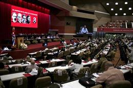 Đại hội lần thứ VIII Đảng Cộng sản Cuba: Nhấn mạnh định hướng phát triển bằng nội lực