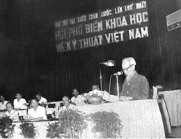 Chủ tịch Hồ Chí Minh luôn coi khoa học công nghệ là nguồn lực mạnh mẽ của cách mạng