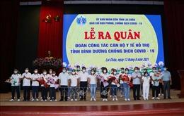 Lai Châu hỗ trợ Bình Dương chống dịch COVID-19