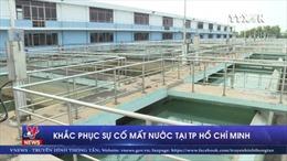 Rò rỉ đường ống, nhiều khu vực ở TP Hồ Chí Minh bị cắt nước