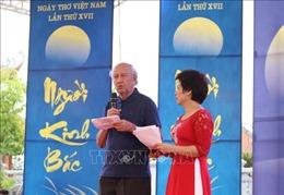 Ngày thơ Việt Nam lần thứ XVII với chủ đề 'Người Kinh Bắc'
