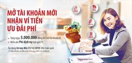 HDBank tặng ngay 5 triệu đồng cho khách hàng mở mới tài khoản