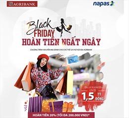 'Black Friday-Hoàn tiền ngất ngây'
