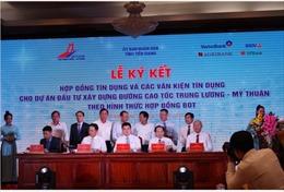 Agribank tham gia ký kết Hợp đồng tín dụng đầu tư xây dựng đường cao tốc Trung Lương – Mỹ Thuận