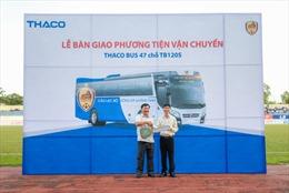 Thaco tặng Câu lạc bộ bóng đá Quảng Nam xe bus 47 chỗ