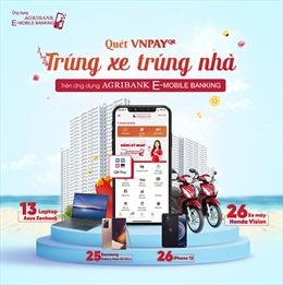 Thanh toán QR Pay nhận 'siêu quà tặng' trên ứng dụng Agribank E-Mobile Banking