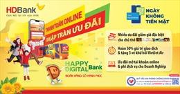 Thanh toán không tiền mặt tận hưởng chuỗi ưu đãi với HDBank
