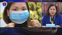 Sử dụng khẩu trang đúng cách phòng lây nhiễm nCoV