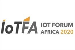 Diễn đàn IoT châu Phi (#IOTFA2020) lần thứ 4 sẽ được tổ chức trong 2 ngày 25 và 26/3/2020 tại Nam Phi