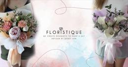Floristique, cửa hàng bán hoa trực tuyến ở Singapore chống chọi tốt trước đại dịch COVID-19