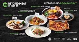 Beyond Meat chào bán sản phẩm mới nhất Beyond Pork™ dành riêng cho thị trường Trung Quốc