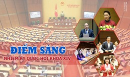 Điểm sáng nhiệm kỳ Quốc hội khóa XIV