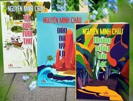 Bộ ba tiểu thuyết thiếu nhi hấp dẫn của nhà văn Nguyễn Minh Châu