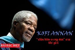 Kofi Annan – 'viên kim cương đen' của thế giới