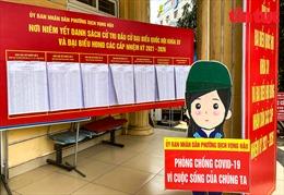Hà Nội xây dựng phương án phòng, chống COVID-19 phục vụ bầu cử các cấp