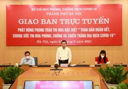 Hà Nội phát động thi đua đoàn kết, chung sức phòng chống và chiến thắng đại dịch COVID-19