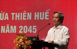 Phát triển Thừa Thiên - Huế theo hướng thành phố di sản trực thuộc Trung ương