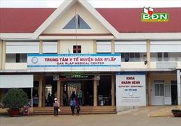Yêu cầu thu hồi quyết định bổ nhiệm nhân viên hợp đồng tại trung tâm y tế ở Đắk Nông