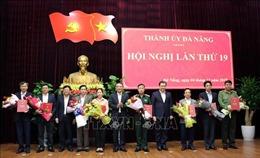 Bổ sung Ban Thường vụ và Ban Chấp hành Đảng bộ Đà Nẵng nhiệm kỳ 2015-2020