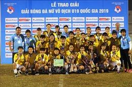 Hà Nội đoạt Cup vô địch Giải Bóng đá nữ U19 quốc gia năm 2019