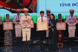 Trao phần thưởng cao quý cho các tập thể, cá nhân ở Đồng Nai