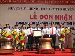 Nghề đúc đồng cổ truyền làng Chè, Thanh Hoá là Di sản Văn hóa phi vật thể quốc gia