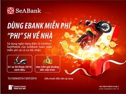 Cùng SeABank trải nghiệm ngân hàng điện tử và 'rinh' xe SH