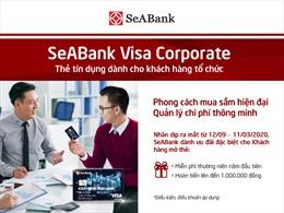Siêu tiện lợi cho doanh nghiệp khi sử dụng thẻ SeABank Visa Corrporate