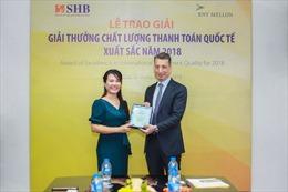 SHB khẳng định chất lượng thanh toán Quốc tế xuất sắc 9 năm liên tiếp