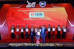 SHB nằm trong top 50 DN xuất sắc nhất và  top 30 công ty đại chúng lớn nhất Việt Nam