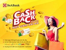 'Cashback thả ga- một năm xài đã' cùng thẻ SeABank