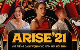 Dàn sao Arise'21 - Ta sẽ hồi sinh chia sẻ về niềm tự hào S-Gen