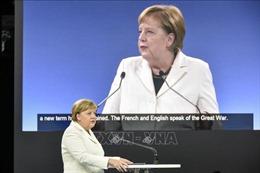 Thủ tướng Đức Angela Merkel: 'Chủ nghĩa dân tộc' đang gia tăng nhanh chóng