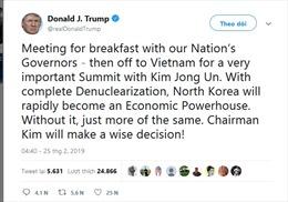 Tổng thống Trump thông báo ăn sáng cùng các thống đốc rồi khởi hành sang Việt Nam