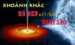 NASA bắt được khoảnh khắc hiếm hoi hố đen nuốt chửng ngôi sao