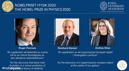 Giải Nobel Vật lý 2020 vinh danh ba nhà khoa học Roger Penrose, Reinhard Genzel và Andrea Ghez