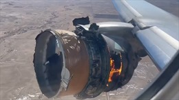 Sự cố hỏng động cơ Boeing 777 trùng khớp với hiện tượng 'mỏi kim loại'