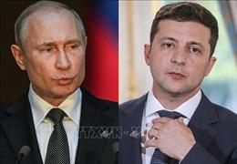 Triển vọng diễn ra cuộc gặp giữa các nhà lãnh đạo Nga và Ukraine