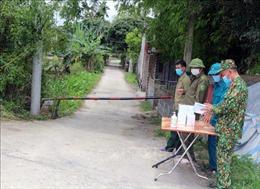 Hà Nam: Thiết lập vùng cách ly y tế tại 2 thôn ở huyện Lý Nhân