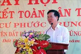 Trưởng Ban Tuyên giáo Trung ương dự Ngày hội Đại đoàn kết toàn dân tộc tại Bà Rịa-Vũng Tàu