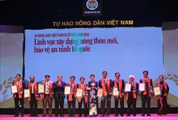 Lễ tôn vinh 'Nông dân Việt Nam xuất sắc 2018'