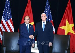 Thủ tướng Nguyễn Xuân Phúc: Hoa Kỳ là một trong những đối tác quan trọng hàng đầu