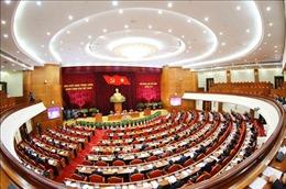 Hội nghị Trung ương 9 khóa XII: Bước chuẩn bị quan trọng cho công tác nhân sự Trung ương nhiệm kỳ XIII
