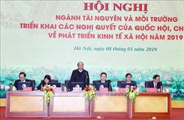 Thủ tướng Nguyễn Xuân Phúc: Đánh giá tác động môi trường của các dự án là hình thức hay thực chất?
