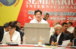 Đoàn đại biểu Đảng ta dự Hội thảo quốc tế tại Mexico