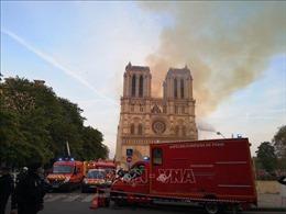 Nhận định nguyên nhân khó kiểm soát vụ cháy Nhà thờ Đức Bà Paris