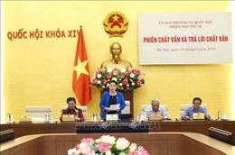 Phiên họp thứ 36 của Ủy ban Thường vụ Quốc hội: Bắt đầu phiên chất vấn và trả lời chất vấn