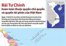 Bãi Tư Chính hoàn toàn thuộc quyền chủ quyền và quyền tài phán của Việt Nam